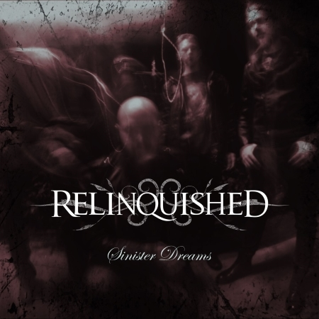 "RELINQUISHED mit neuer Single ""Sinister Dreams"""