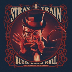 "Stray Train: Album-Trailer zu  ""Blues From Hell"""