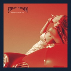 "Stray Train Video zu ""Heading For The Sun"""