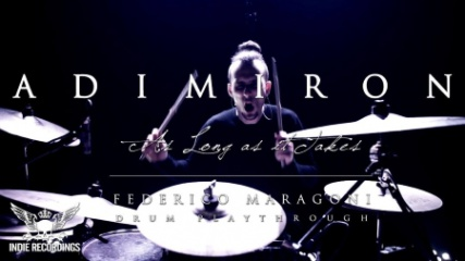 Adimiron: Drum Playthrough Of 'As Long As It Takes'