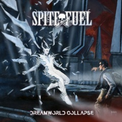 "SPITEFUEL: Zweitwerk ""Dreamworld Collapse"""
